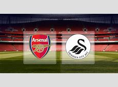 Arsenal vs Swansea Match Preview, Stats, Prediction And