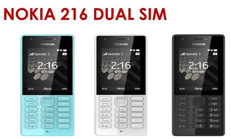 microsoft nokia 216 specs and price gse mobiles