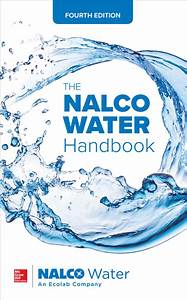 The Nalco Water Handbook  Fourth Edition Ebook By An
