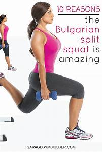 10 Benefits Of The Bulgarian Squat