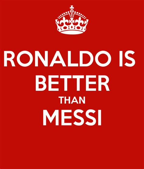 better than power point ronaldo is better than messi poster powerpoint keep
