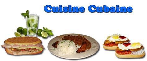 cuisine cubaine la cuisine cubaine