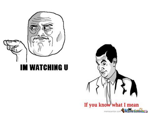 Watching You Meme - im watching you by zabix meme center