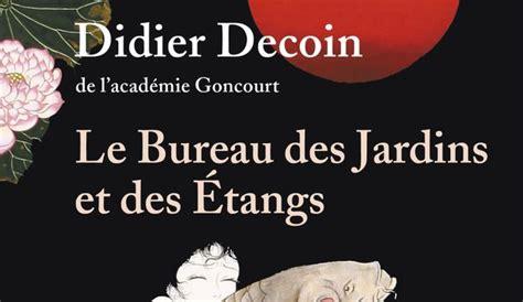 """Le Bureau Des Jardins Et Des Étangs """"un Merveilleux Roman"""