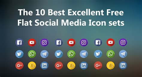 The 10 Best Excellent Free Flat Social Media Icons Sets