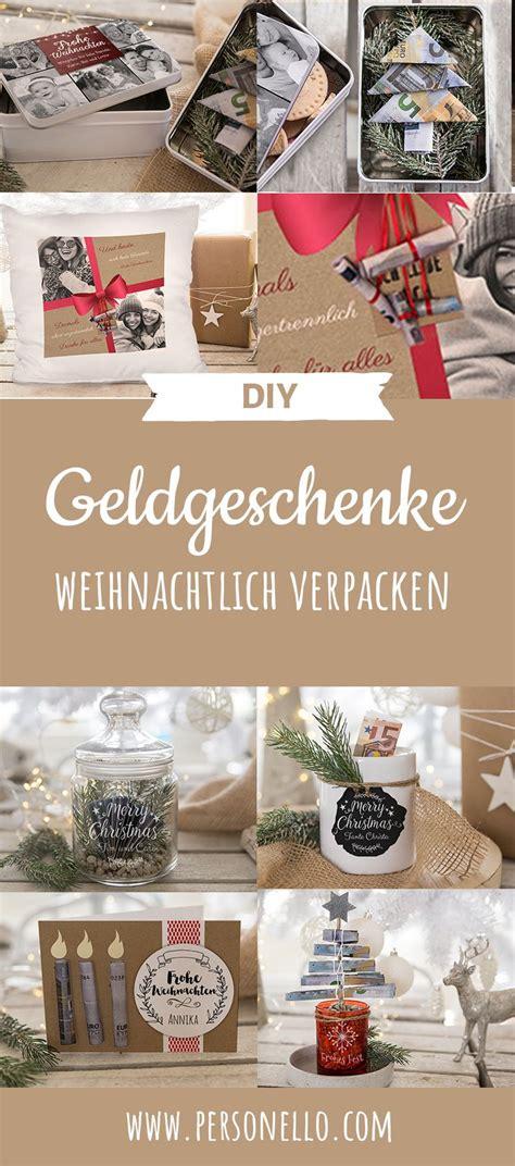 geldgeschenke weihnachtlich verpacken 25 einzigartige weihnachtsgeld ideen auf geld geschenk weihnachten geldgeschenke