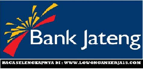 lowongan kerja terbaru bank jateng besar besaran