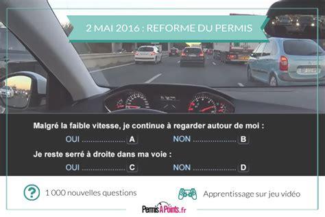 nouvelle reforme permis de conduire 2016 code de la route et permis de conduire la reforme en marche