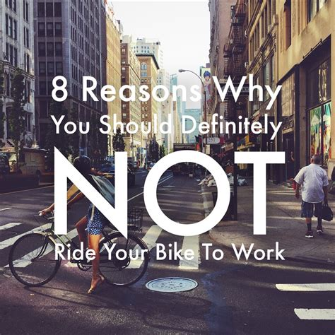Bike To Work 1 8 reasons why you should definitely not ride your bike to work