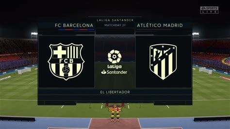 FC Barcelona vs Atletico Madrid - FIFA 20 (La Liga) - YouTube
