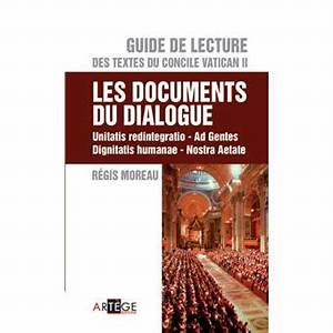 guide de lecture des textes du concile vatican ii les With a concise guide to the documents of vatican ii