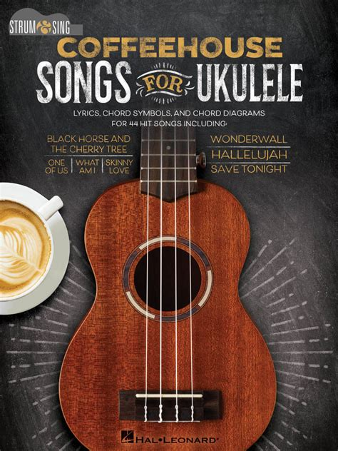 Over 1000 songs you can learn to play! Hal Leonard Coffeehouse Songs For Ukulele: Strum & Sing - Ukulele - Book