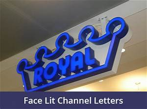 the importance of on premise signage in your business With face lit letters
