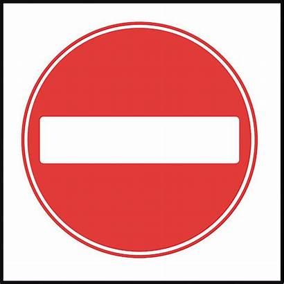 Entry Traffic Signs International Signage Maintenance