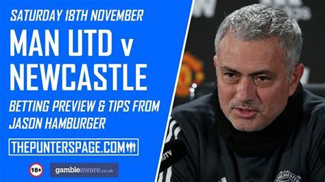 Man Utd v Newcastle Betting Preview & Tips From Jason ...