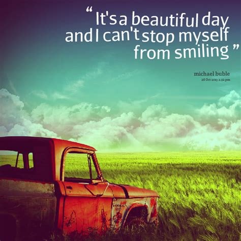 beautiful day quotes image quotes  hippoquotescom