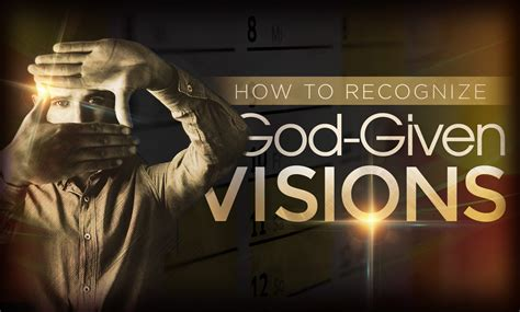 How to Recognize God-Given Visions - Enewsletter - Benny ...