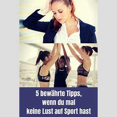 Keine Lust Auf Sport! 5 Bewährte Tipps Um Trotzdem Zu