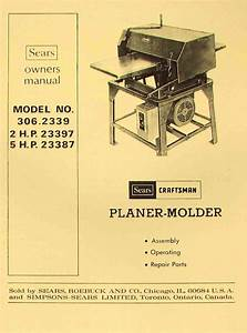 Craftsman 306 2339 Wood Thickness Planer Molder