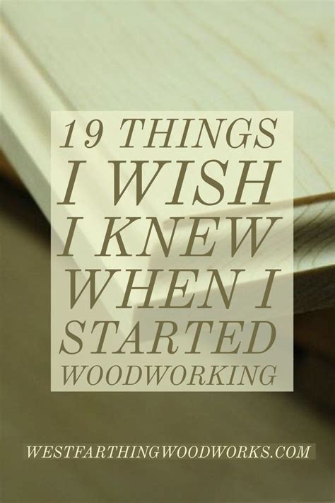 knew   started woodworking learn