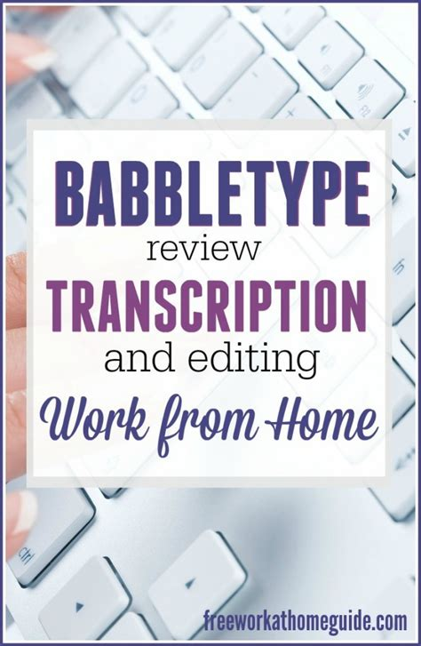 transcriptionist from home babbletype review work from home transcription jobs