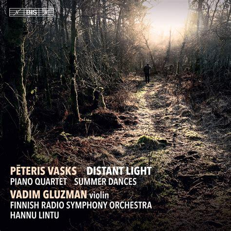 BIS Records - Vasks - Distant Light and other works