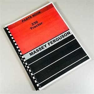 Massey Ferguson 230 Tractor Parts Manual Catalog Book