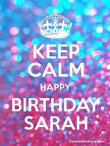 KEEP CALM HAPPY BIRTHDAY SARAH