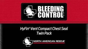 Nar Hyfin Vent Chest Seal Instructions