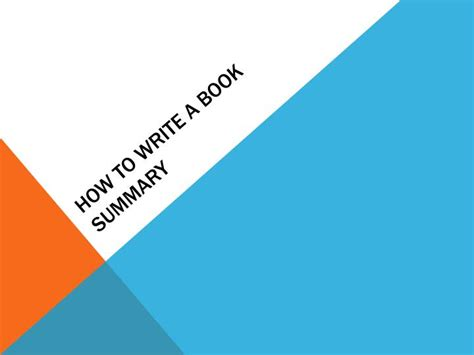 How To Make A Summary Of A Book by Ppt How To Write A Book Summary Powerpoint Presentation Id 2420850