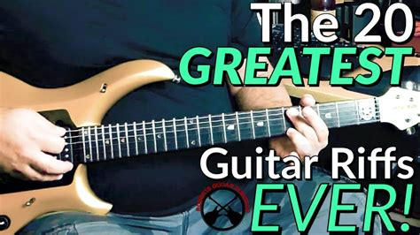 The 20 GREATEST Guitar Riffs EVER! - YouTube