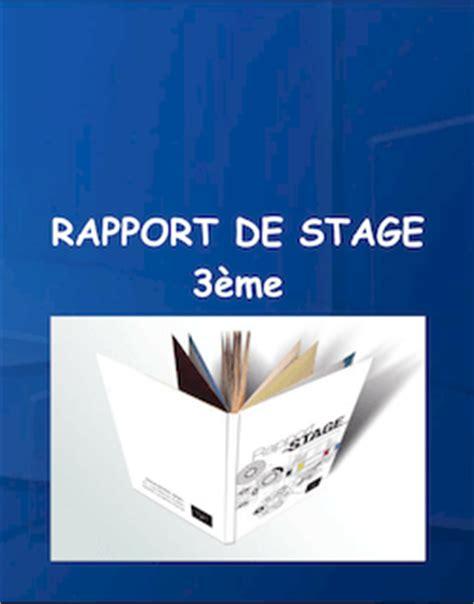 rapport de stage 3eme cuisine conseils de mise en page et contenu pour votre rapport de