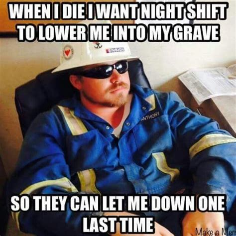 Funny Oilfield Memes - 140 best images about oilfield on pinterest day off