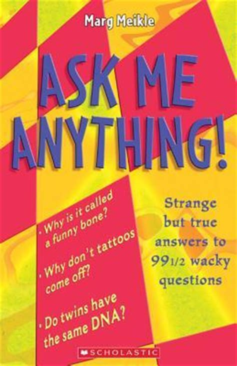 strange  true answers   wacky
