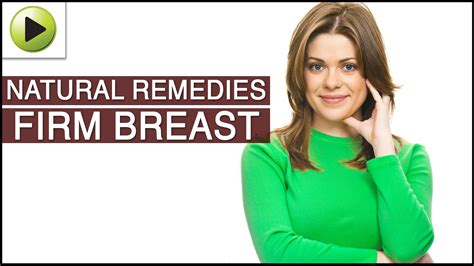 Home Remedy For Larger Breast