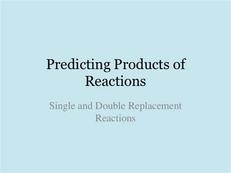 Single & Double Replacement Reactions