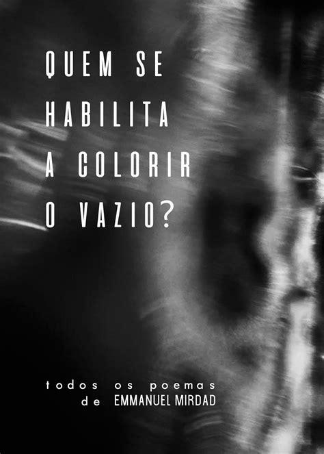 Livro Quem se habilita a colorir o vazio? (2017), com