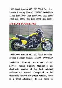 1985 2000 Yamaha Vmx1200 Vmax Service Repair Factory