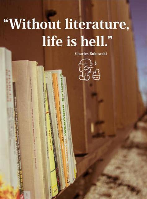 literature life  hell charles bukowski