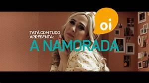 Tata To Filme Kostenlos : oi lan a filme publicit rio com a atriz tat werneck ~ Orissabook.com Haus und Dekorationen