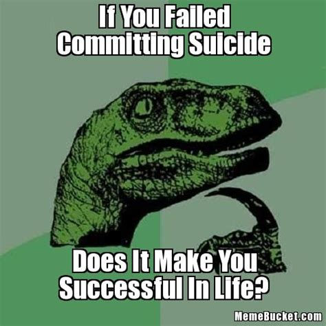 Suicide Memes - 12 most funniest suicide pictures