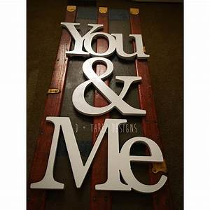 Me you painted wooden letters you and me wooden letters for You and me wooden letters
