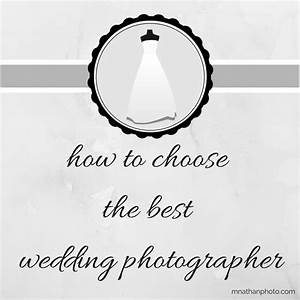 mnathanphotowedding photographer With how to choose a wedding photographer