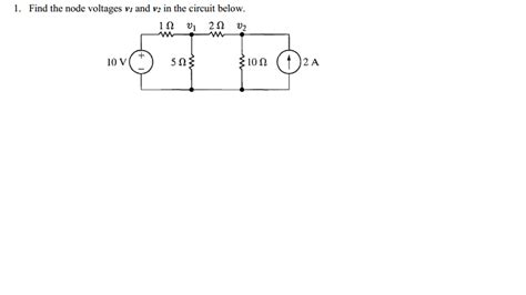 Solved Find The Node Voltages Circuit