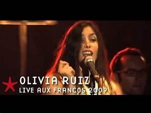 Youtube Olivia Ruiz : francofolies 2009 olivia ruiz live youtube ~ Zukunftsfamilie.com Idées de Décoration