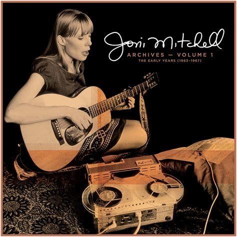 Joni Mitchell's Archives Series' Early Years: Listen to ...