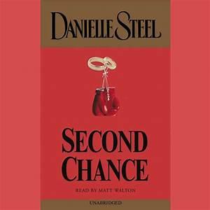 Second Chance - Audiobook by Danielle Steel, read by Matt ...