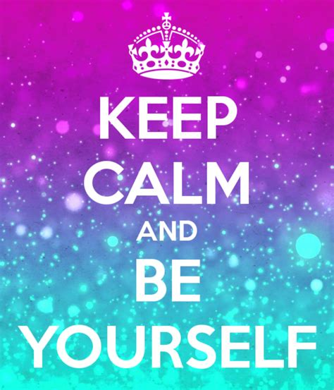 Image Of Keep Calm And Be Yourself