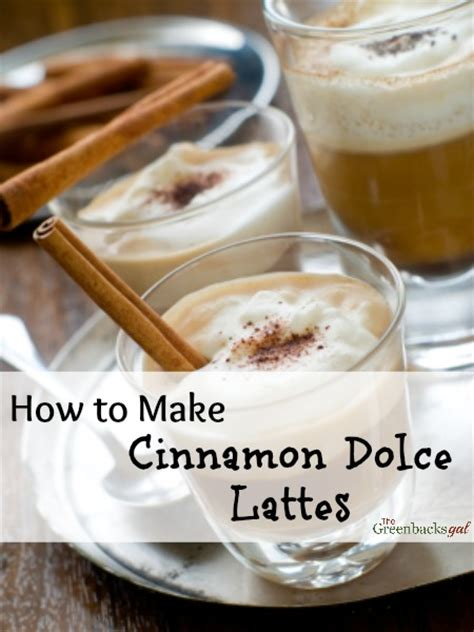 how to make a latte how to make a cinnamon dolce latte natural green mom