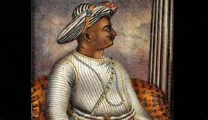 Tipu Sultan – a History of Bigotry and Barbarities Outside ...